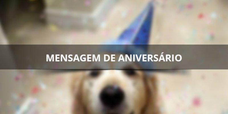 Mensagem De Feliz Aniversario Com Caes: Mensagem De Feliz Aniversario Com Cachorro, Para