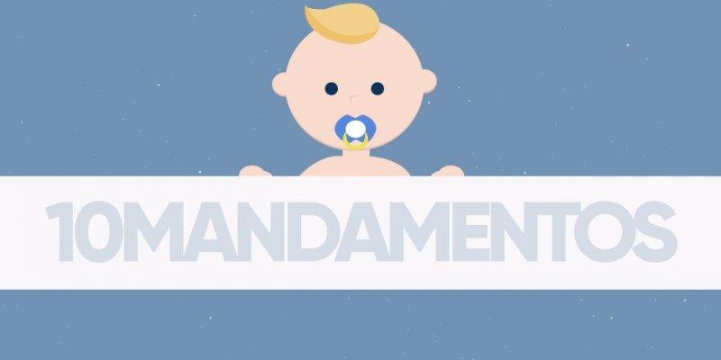 10 Mandamentos da Maternidade, alguém ai discorda de algum?