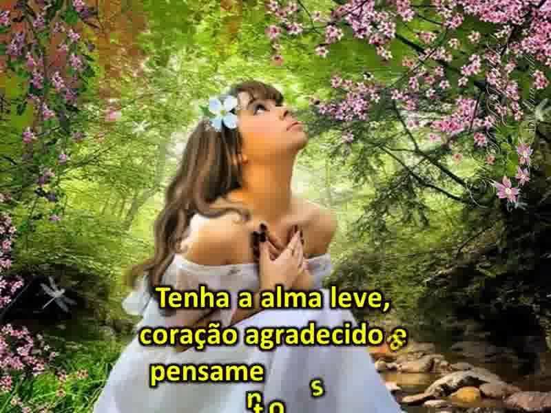 Mensagem Tenha A Alma Leve Com Musica Do Rei Roberto Carlos