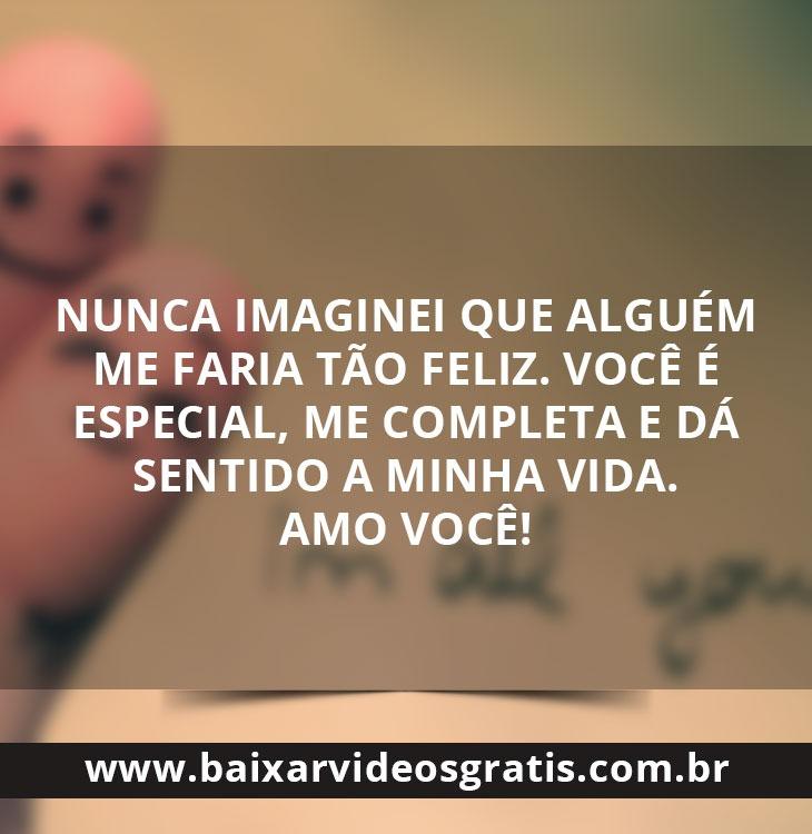 Frase De Amor Nunca Imaginei Que Alguem Me Faria Tao Feliz