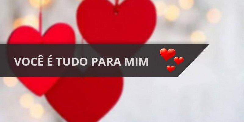 Mensagem De Amor Você é Tudo Para Mim, Envie Pelo Whatsapp