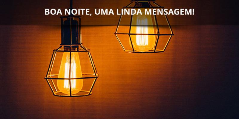 Mensagem De Boa Noite Quarta-feira, Que Deus Abençoe Seu