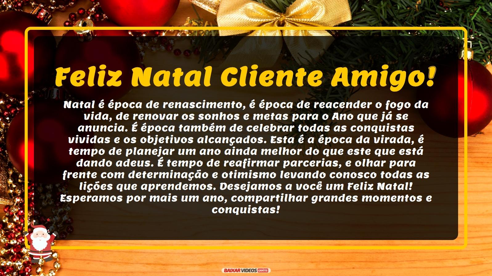 Feliz natal a todos clientes e amigos