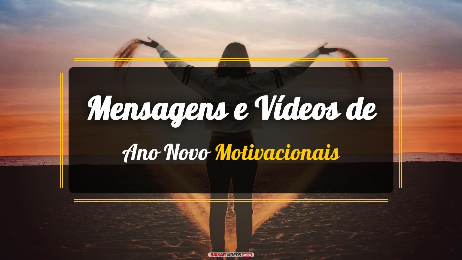 Motivacional Mensagens E Vídeos De Ano Novo Motivacionais