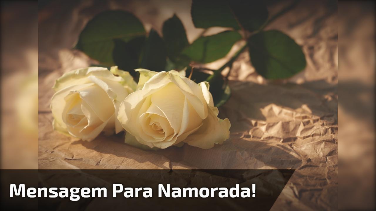 Mensagem De Amor Para Namorada Meu Amor Receba Estas Lindas Rosas