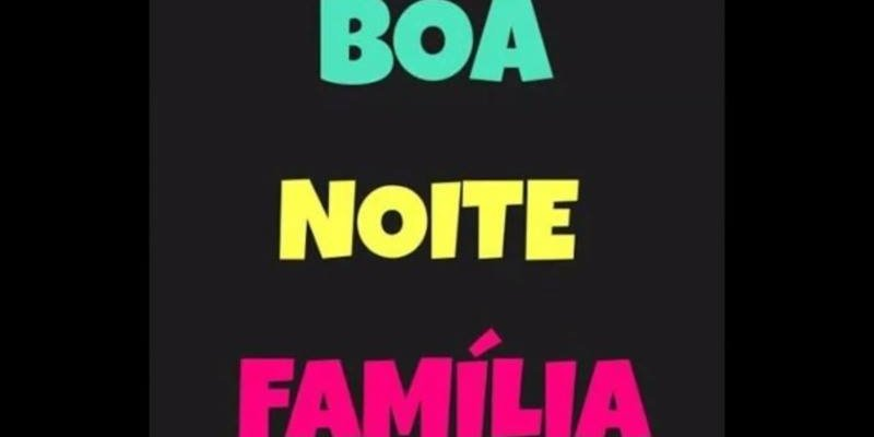 Imagens De Boa Noite Grupo: Boa Noite Família Para Whatsapp, Envie Nos Grupos Familiares