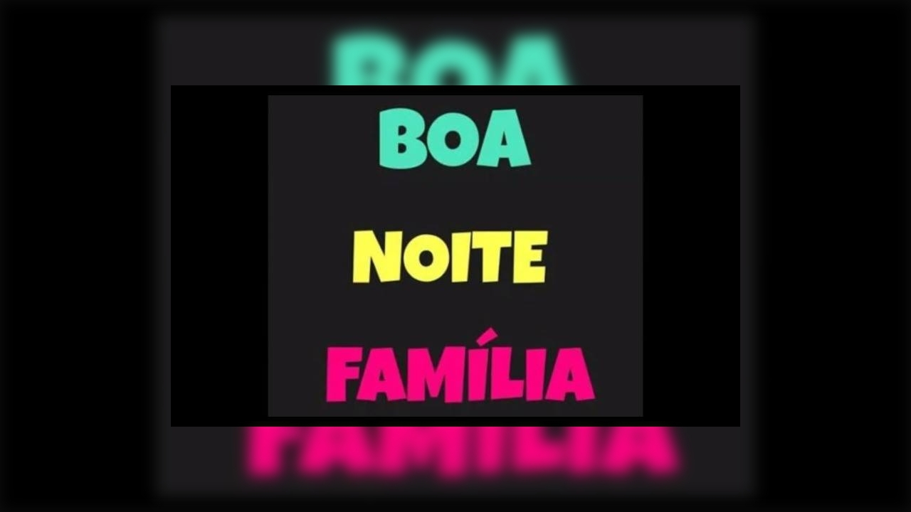 Boa Noite Família Para Whatsapp, Envie Nos Grupos Familiares