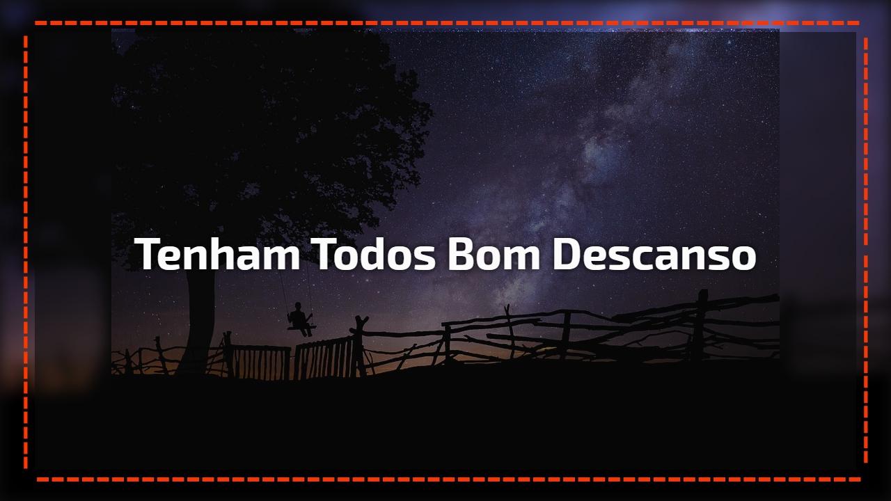 Boa Noite E Bom Descanso: Boa Noite Para Amigos Do Whatsapp, Deseje A Todos Um Bom
