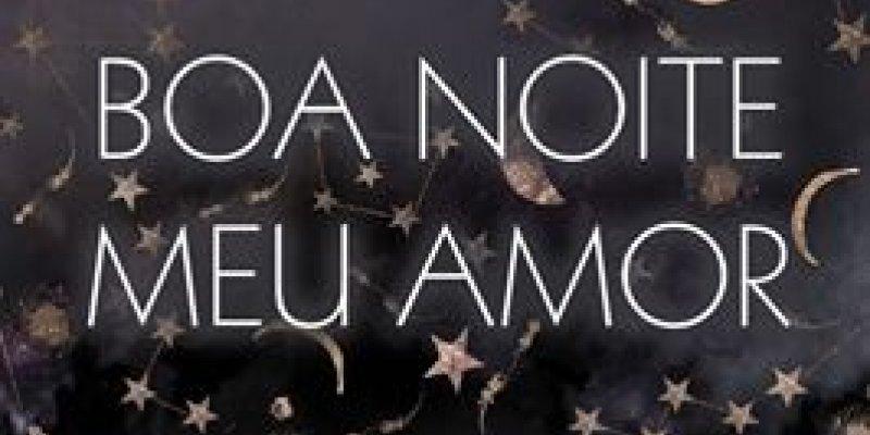 Amo Voce Boa Noite Amor: Mensagem De Boa Noite Para O Amor De Sua Vida! Receba Todo
