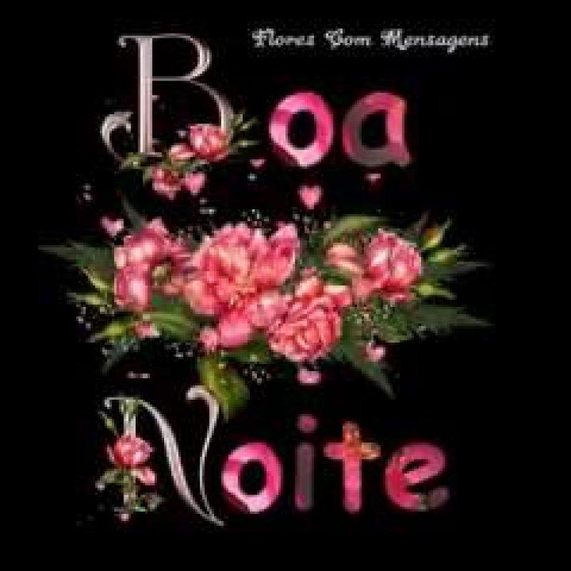 Flores Com Mensagem De Boa Noite Frases E Mensagens Em