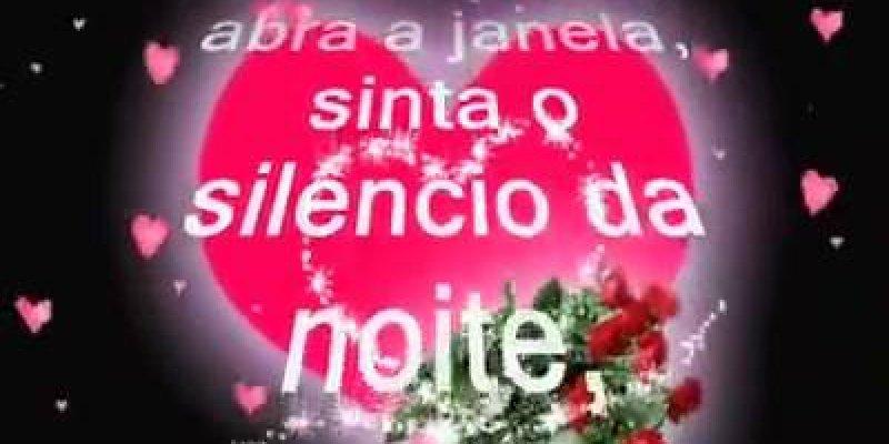 Vídeo De Boa Noite Para Alguém Especial, Sinta O Silêncio