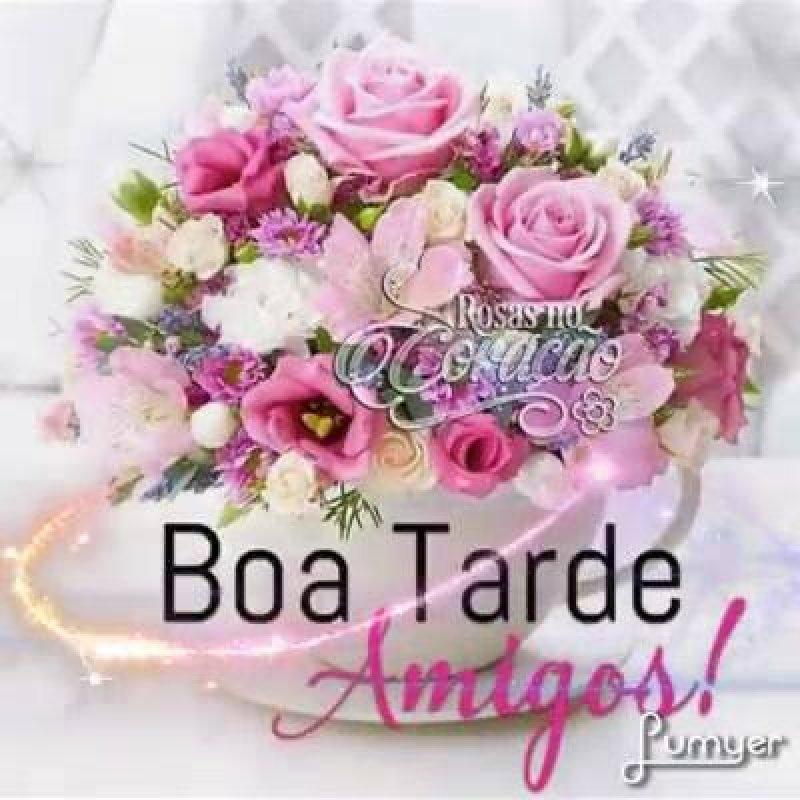mensagem de boa tarde com flores - boa tarde amigos