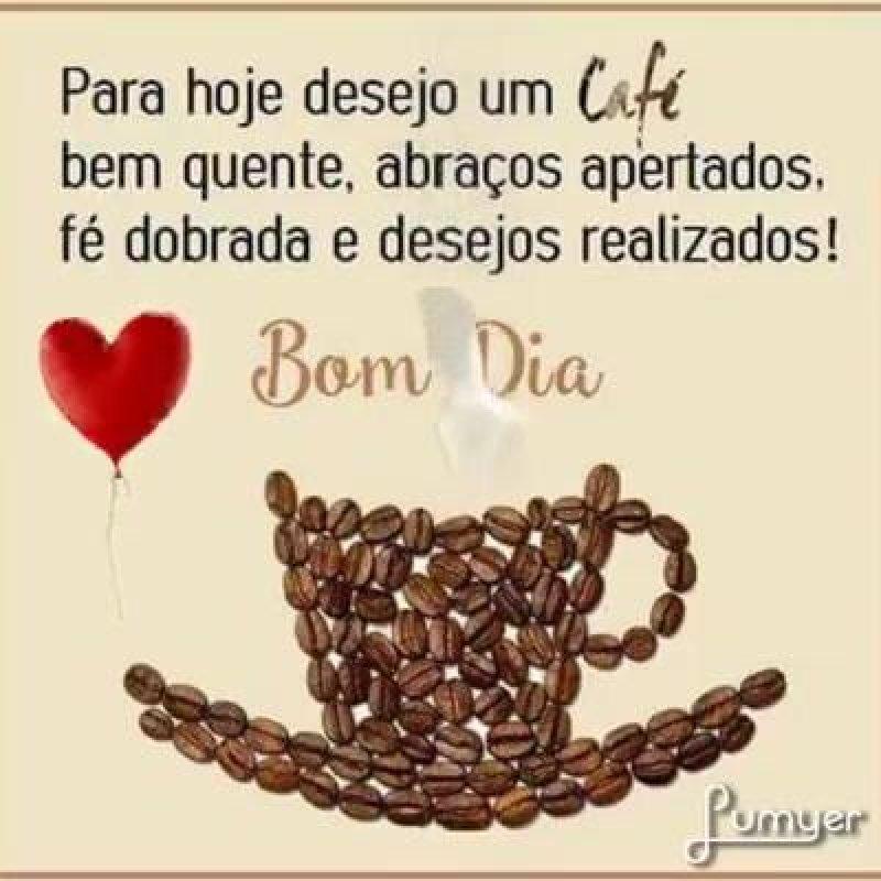 Bom Dia Com Café Bem Quente Compartilhe Na Timeline De Um Amigo
