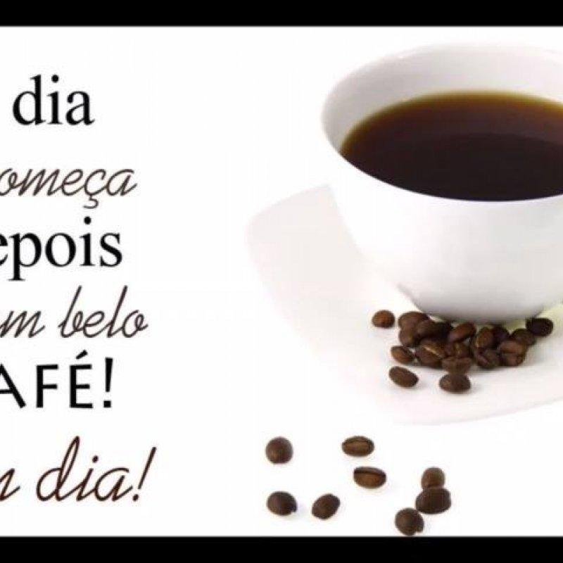 Bom Dia Para Whatsapp O Dia Só Começa Depois De Um Belo Café