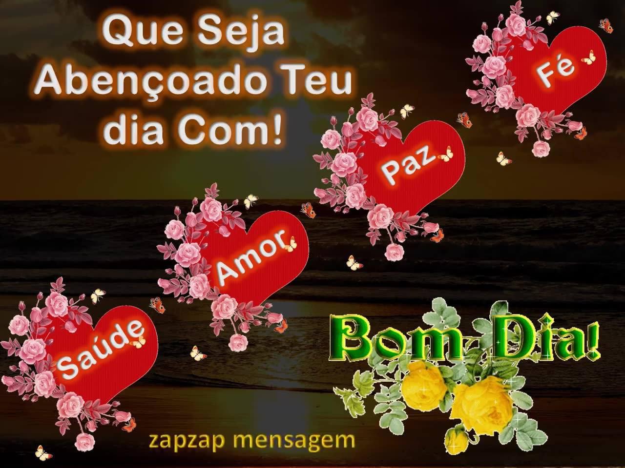 Bom Dia Romantico Imagens: Vídeo De Bom Dia Com Saúde, Amor, Paz E Fé, Para