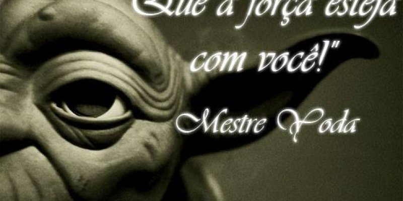 Dia de Star Wars é dia 4 de maio - May the force be with you!