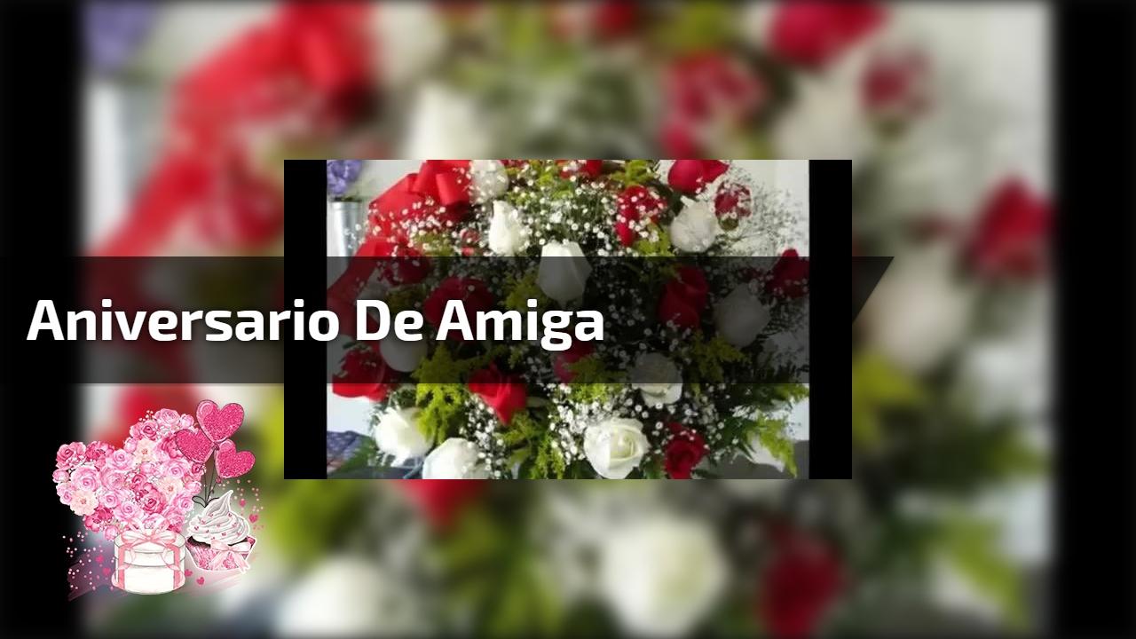 Mensagem Linda De Aniversario Para Amiga Te Amo Muito Minha Amiga