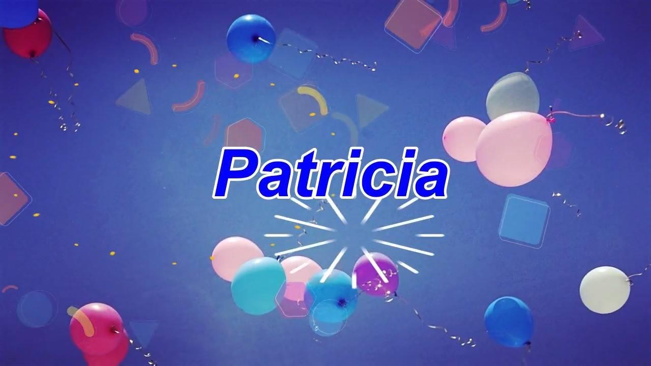 Feliz Aniversario Tia Graca: Vídeo Com Mensagem De Feliz Aniversário Para Patricia, Compartilhe Com Ela