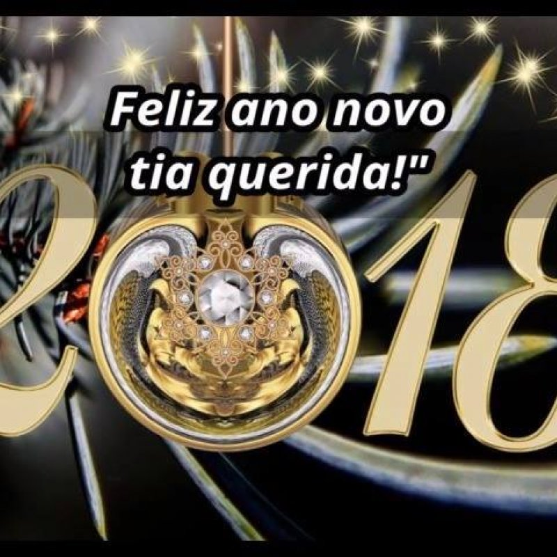 Mensagem De Feliz Ano Novo Para Tia Te Adoro Tia Querida