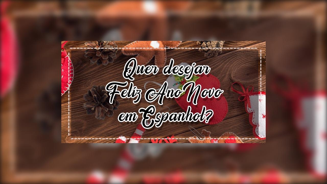 Vídeo Com Mensagem De Ano Novo Em Espanhol. Baixe Grátis E