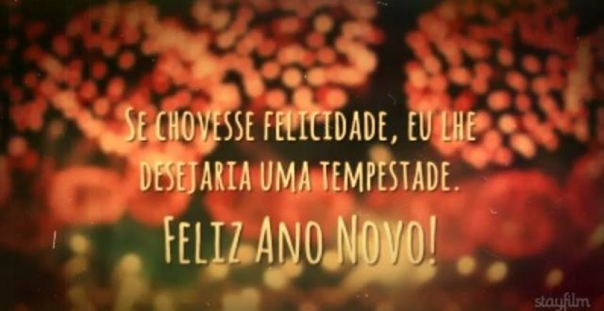 Mensagens De Ano Novo Com Amor: Vídeo De Mensagem De Feliz Ano Novo Para Amigo Ou Amiga