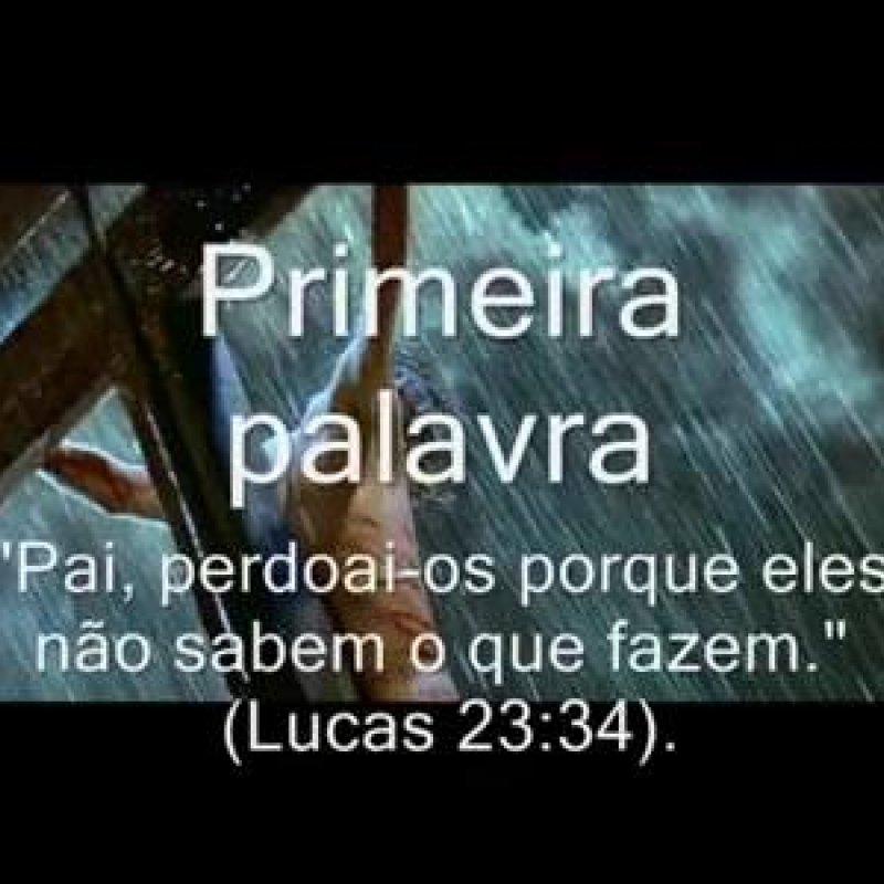 As Sete Frases Que Jesus Disse Na Cruz Deus Meu Deus Porque Me