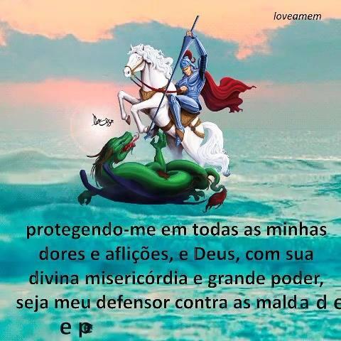 Dia 23 De Abril é Dia De São Jorge Compartilhe Esta Oração No Facebook
