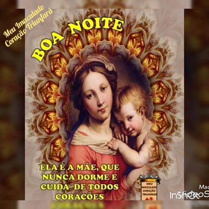 Mensagem De Boa Noite Com Nossa Mãe Santíssima Que Seu Lar Seja