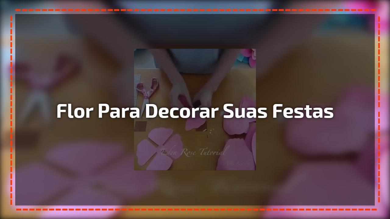 Vídeo De Linda Flor Para Decorar Suas Festas Vale A Pena Conferir